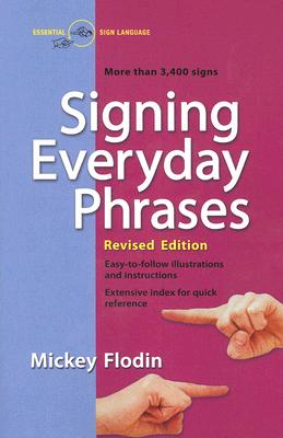 Signing Everyday Phrases: More Than 3,400 Signs, Revised Edition Cover Image
