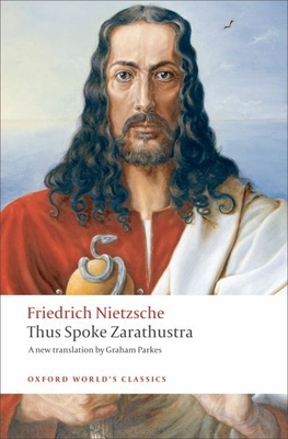 Thus Spoke Zarathustra: A Book for Everyone and Nobody (Oxford World's Classics) Cover Image