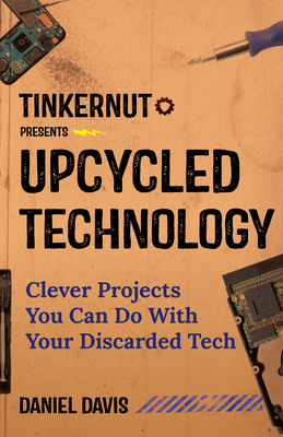 Upcycled Technology: Clever Projects You Can Do with Your Discarded Tech Cover Image