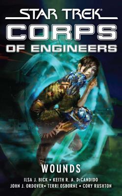 Star Trek: Corps of Engineers: Wounds (Star Trek: Starfleet Corps of Engineers) Cover Image
