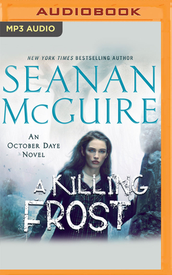 A Killing Frost (October Daye #14) Cover Image