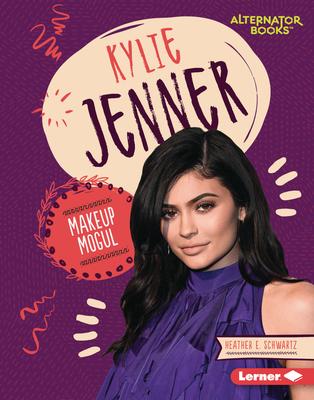 Kylie Jenner: Makeup Mogul Cover Image