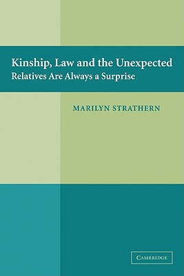 Kinship, Law and the Unexpected: Relatives Are Always a Surprise Cover Image