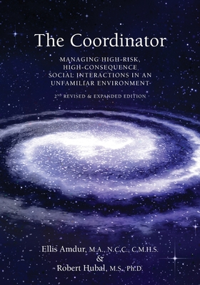 The Coordinator: Managing High-Risk High-Consequence Social Interactions in an Unfamiliar Environment Cover Image