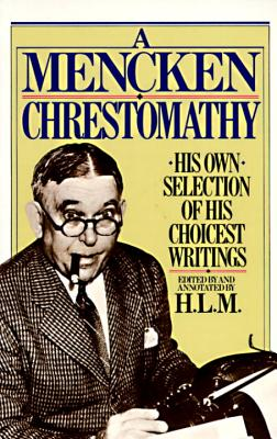 A Mencken Chrestomathy Cover
