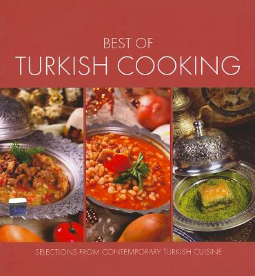 Best of Turkish Cooking: Selections from Contemporary Turkish Cousine Cover Image