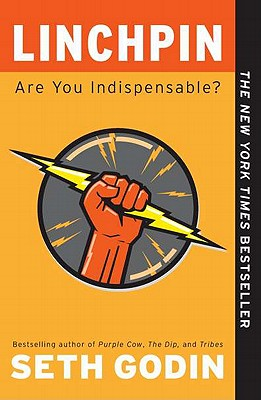 Linchpin: Are You Indispensable? Cover Image