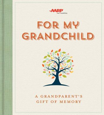For My Grandchild: A Grandparent's Gift of Memory Cover Image