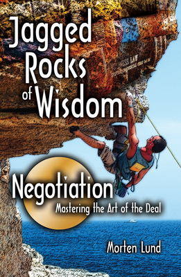 Cover for Jagged Rocks of Wisdom—Negotiation