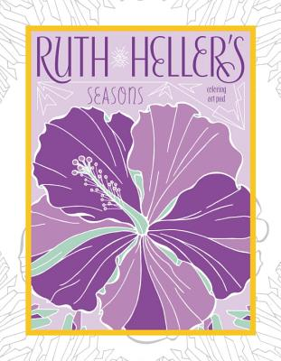 Ruth Heller's Seasons: Coloring Art Pad Cover Image