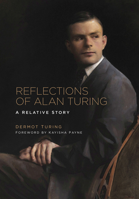 Reflections of Alan Turing: A Relative Story Cover Image