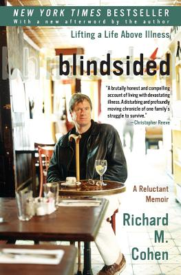 Blindsided: Lifting a Life Above Illness: A Reluctant Memoir Cover Image
