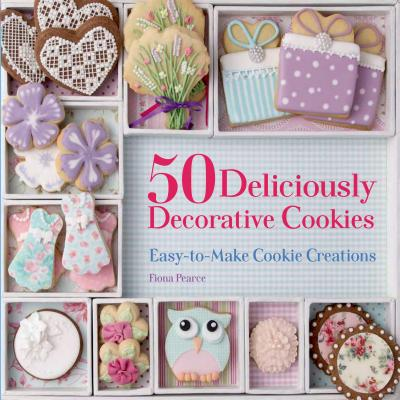 50 Deliciously Decorative Cookies Cover