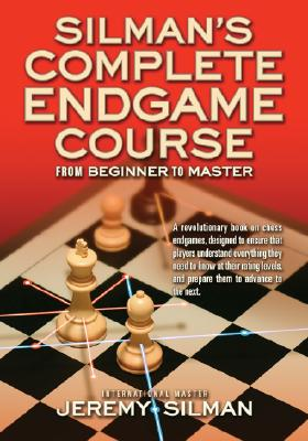 Silman's Complete Endgame Course: From Beginner to Master Cover Image