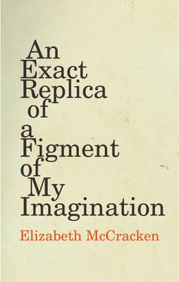 Exact Replica of a Figment of My Imagination Cover