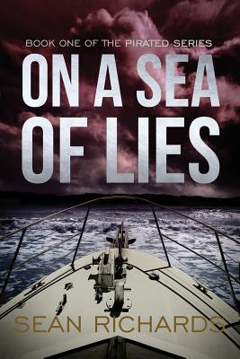 Cover for On a Sea of Lies (Pirated #1)