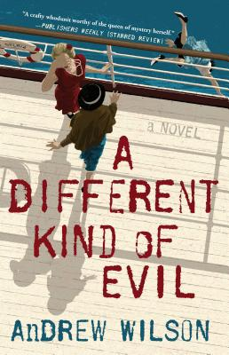 A Different Kind of Evil: A Novel Cover Image