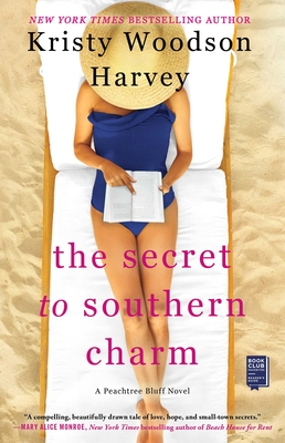 The Secret to Southern Charm (The Peachtree Bluff Series #2) Cover Image