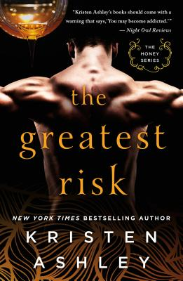 Cover for The Greatest Risk (The Honey Series #3)