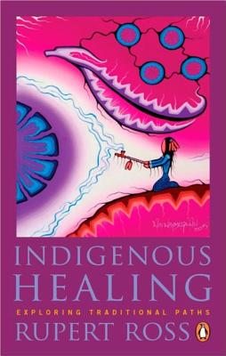 Indigenous Healing: Exploring Traditional Paths Cover Image