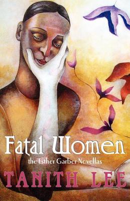 Fatal Women: The Esther Garber Novellas Cover Image