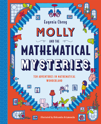Molly and the Mathematical Mysteries: Ten Interactive Adventures in Mathematical Wonderland Cover Image