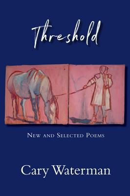 Threshold: New and Selected Poems Cover Image