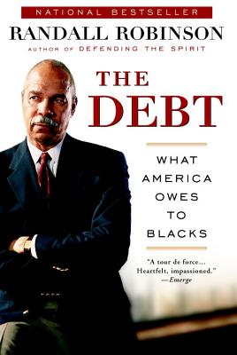 The Debt: What America Owes to Blacks Cover Image