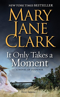 It Only Takes a Moment (Key News Thrillers #11) Cover Image