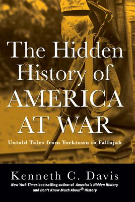 The Hidden History of America at War