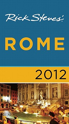 Rick Steves' Rome 2012 Cover Image