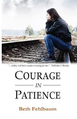 Courage in Patience (Patience Trilogy #1) Cover Image
