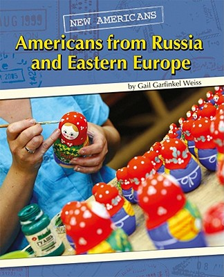 Americans from Russia and Eastern Europe (New Americans) Cover Image
