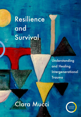 Resilience and Survival: Understanding and Healing Intergenerational Trauma Cover Image
