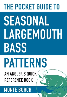 Cover for The Pocket Guide to Seasonal Largemouth Bass Patterns