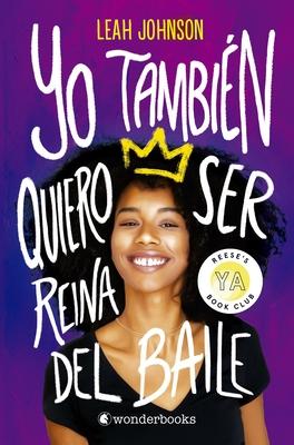 Yo Tambien Quiero Ser Reina del Baile Cover Image