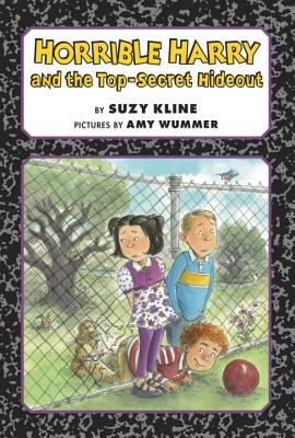 Horrible Harry and the Top-Secret Hideout Cover Image