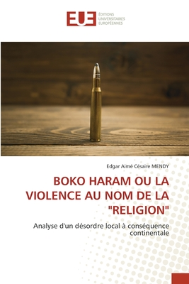 Boko Haram Ou La Violence Au Nom de la Religion Cover Image