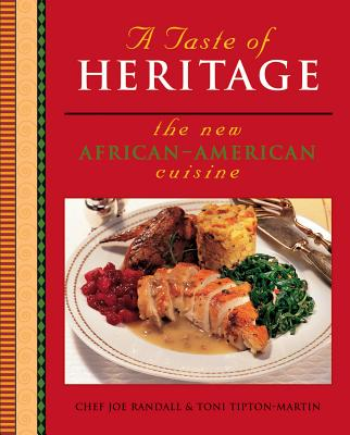 A Taste of Heritage: The New African American Cuisine Cover Image