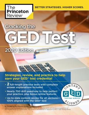 Cracking the GED Test with 2 Practice Tests, 2020 Edition: Strategies, Review, and Practice to Help Earn Your GED Test Credential (College Test Preparation) Cover Image