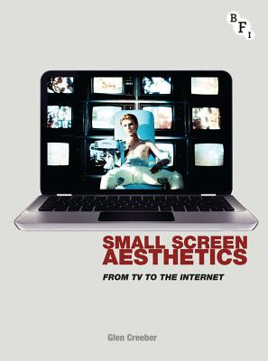 Small Screen Aesthetics: From TV to the Internet Cover Image