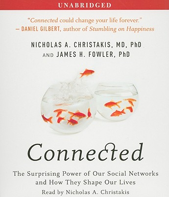 Connected: The Surprising Power of Our Social Networks and How They Shape Our Lives Cover Image