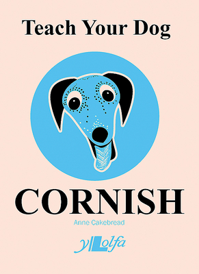 Teach Your Dog Cornish Cover Image