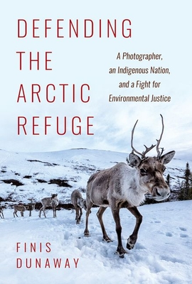 Cover for Defending the Arctic Refuge