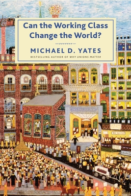 Can the Working Class Change the World? Cover Image