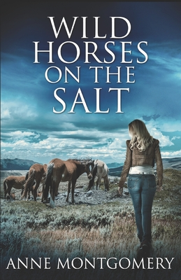 Wild Horses On The Salt Cover Image