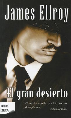 El Gran Desierto = The Big Nowhere Cover Image