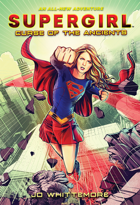 Supergirl: Curse of the Ancients: (Supergirl Book 2) Cover Image
