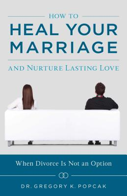 How to Heal Your Marriage Cover Image
