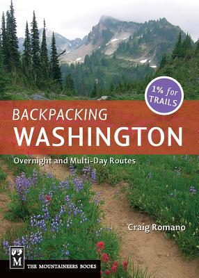 Backpacking Washington: Overnight and Multiday Routes Cover Image